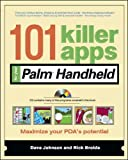 101 Killer Apps for Your Palm Handheld (101 Best¿Series)