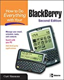 How to Do Everything With Your Blackberry (How to Do Everything)