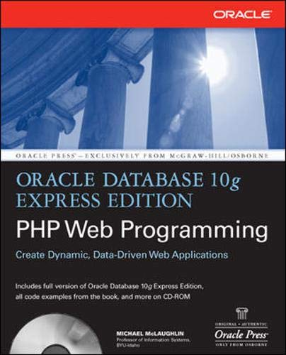 Oracle Database 10g Express Edition PHP Web Programming (Oracle Press)