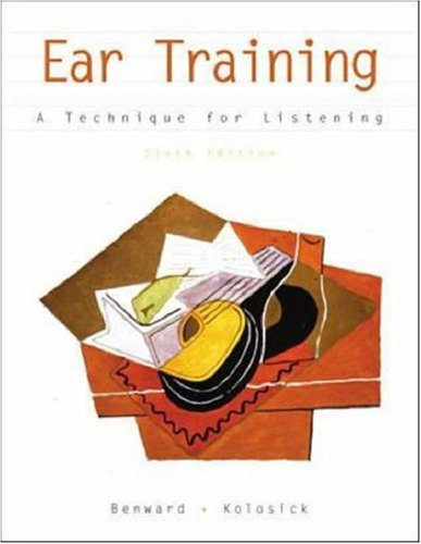 Ear Training: A Technique for Listening w/ Audio CD, Benward, Bruce; Kolosick, J. Timothy