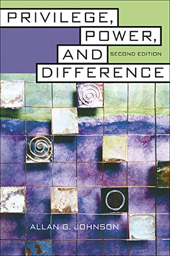 Privilege, Power, and Difference, Allan G. Johnson