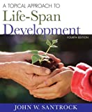 image of A Topical Approach to Lifespan Development