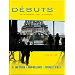 Dbuts: An INTRO to French Student Edition