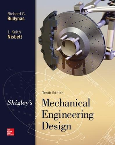 Shigley S Mechanical Engineering Design Th Edition Pdf Free Download