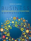 Business Communication:  Developing Leaders for a Networked World (Irwin Business Communications)