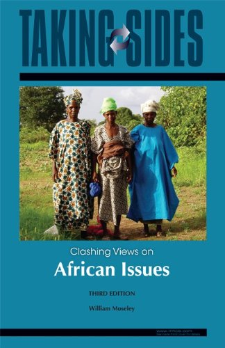 Taking Sides: Clashing Views on African Issues, Moseley, William