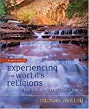 image of Experiencing the World's Religions : Tradition, Challenge, and Change