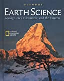 Earth Science: Geology, the Environment, and the Universe, Student Edition by McGraw-Hill