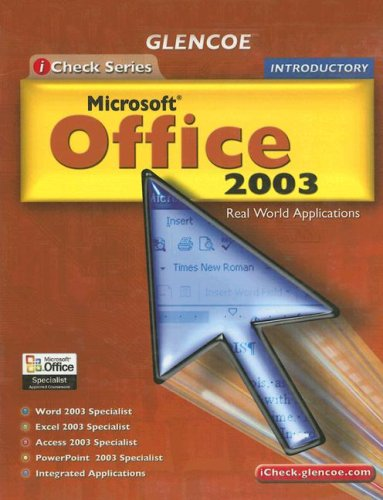 iCheck Series: Microsoft Office 2003, Introductory, Student Edition (ACHIEVE MICROSOFT OFFICE 2003) - McGraw-Hill Education