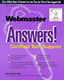 Webmaster Answers! Certified Tech Support