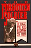 Forgotten Soldier : The Classic WWII Autobiography (Brassey's Commemorative Series WWII) (Brassey's Commemorative Series Wwii) - book cover picture