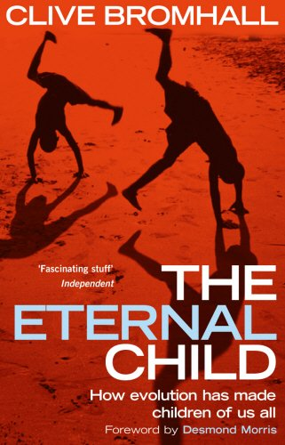 The Eternal Child, by Bromhall, C.