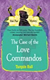 The Case of the Love Commandos (Vish Puri 4)