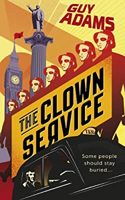 "Coming Soon: ""The Clown Service"" by Guy Adams"