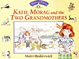 Katie Morag and the Two Grandmothers (Red Fox Giant Picture Book) - book cover picture