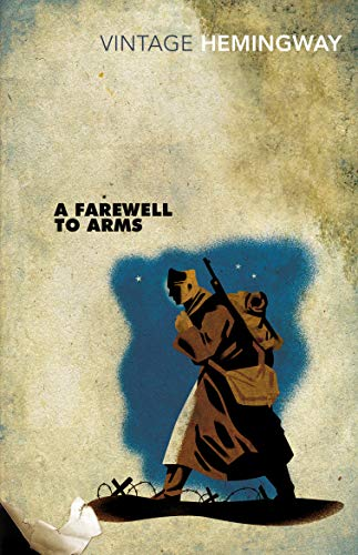 Farewell to Arms (Vintage Classics)