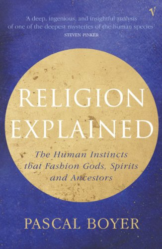 Religion Explained, by Boyer, P.