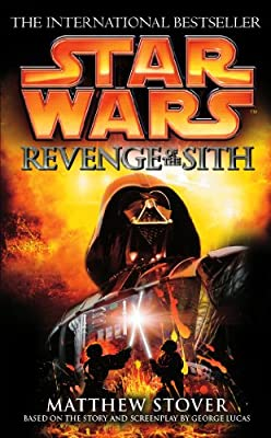 REVIEW: Revenge of the Sith by Matthew Stover