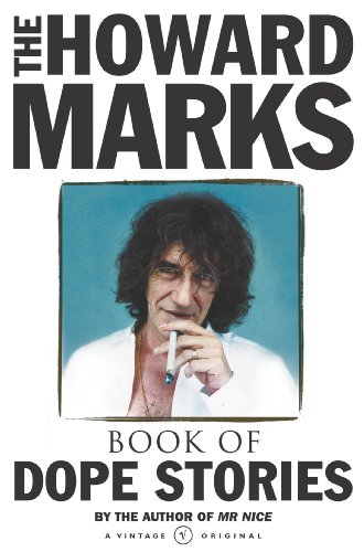 The Howard Marks Book of Dope Stories, Marks, Howard