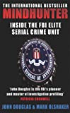 Book Cover: Mindhunter: Inside The Fbis Elite Serial Crime Unit By John Douglas And Mark Olshaker