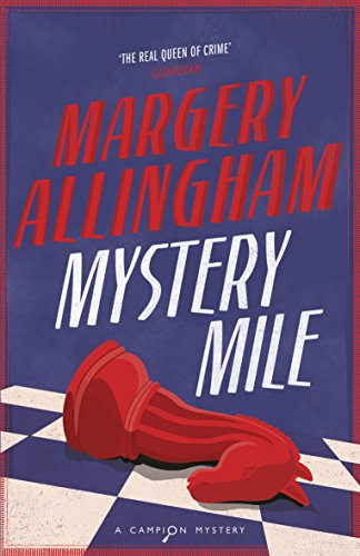Mystery Mile (Campion Mystery)