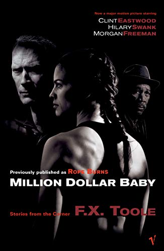 Million dollar baby = Million dollar baby : la brûlure des cordes | Toole, F. X. (1930-2002). Auteur