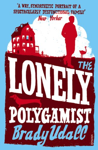 The Lonely Polygamist. by Brady Udall