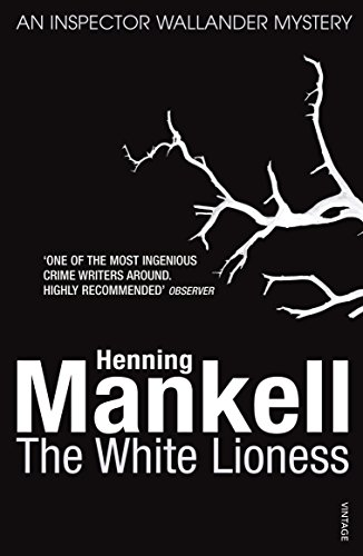 The White Lioness (Inspector Wallander Mysteries)
