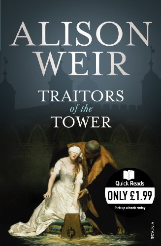 Traitors of the Tower (Quick Reads)
