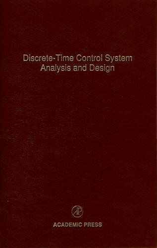 Pdf discrete time control system analysis and design volume 71 pdf discrete time control system analysis and design volume 71 advances in theory and applications control and dynamic systems free ebooks download fandeluxe Choice Image