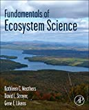 cover of Fundamentals of ecosystem science /Kathleen C. Weathers, David L. Strayer, and Gene E. Likens.