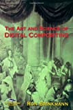 The Art and Science of Digital Compositing (The Morgan Kaufmann Series in Computer Graphics) - book cover picture