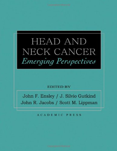HEAD AND NECK CANCER EMERGING PERSPECTIVES