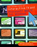 Buy The Inside Story of Interactive TV and Microsoft Webtv for Windows from Amazon