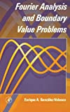 Fourier Analysis and Boundary Value Problems - book cover picture