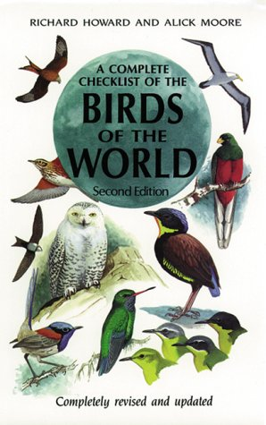 A Complete Checklist of Birds of the World, Second Edition, Howard, Richard; Moore, Alick