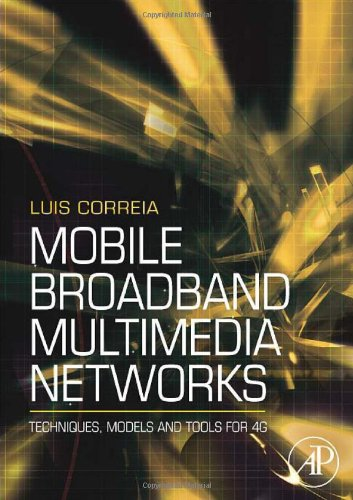 Book Cover: Mobile Broadband Multimedia Networks: Techniques, Models and Tools for 4G