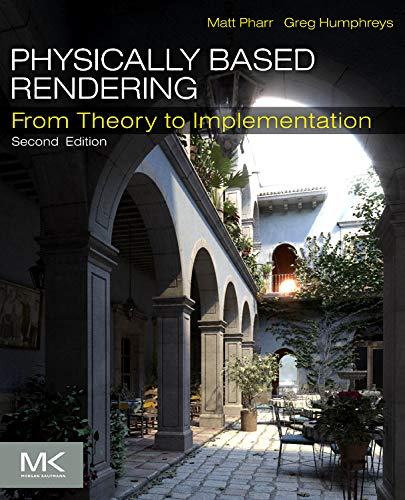 316. Physically Based Rendering, Second Edition: From Theory to Implementation