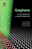 cover of Graphene :fundamentals and emergent applications /Jamie H. Warner, Franziska Sch{232}affel, Alicja Bachmatiuk, Mark H. R{232}ummeli.