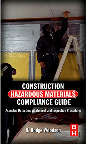 Ebooksbooks occupational health and safety libguides at edith construction hazardous materials compliance guide electronic resource asbestos detection abatement and inspection procedures by woodson r dodge fandeluxe Image collections