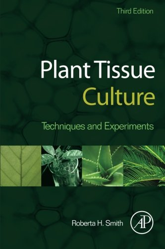 Pdf Plant Tissue Culture Third Edition Techniques And Experiments