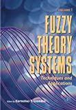 Fuzzy theory systems | Leondes, Cormelius T.. Auteur
