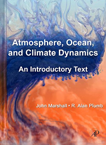 Cover of Atmosphere, Ocean, and Climate Dynamics : An Introductiory Text