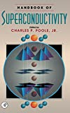 Handbook of Superconductivity by Charles K. Poole, et al (Hardcover)