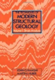 The Techniques of Modern Structural Geology, Vol 1: Strain Analysis (Modern Structural Geology (Paperback)) by John G. Ramsay, Martin I. Huber