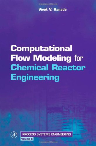 Computational flow modeling for chemical reactor engineering 0125769601.01._SCLZZZZZZZ_