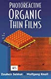 Photoreactive organic thin films [electronic resource]