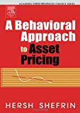 Buy A Behavioral Approach to Asset Pricing, First Edition from Amazon