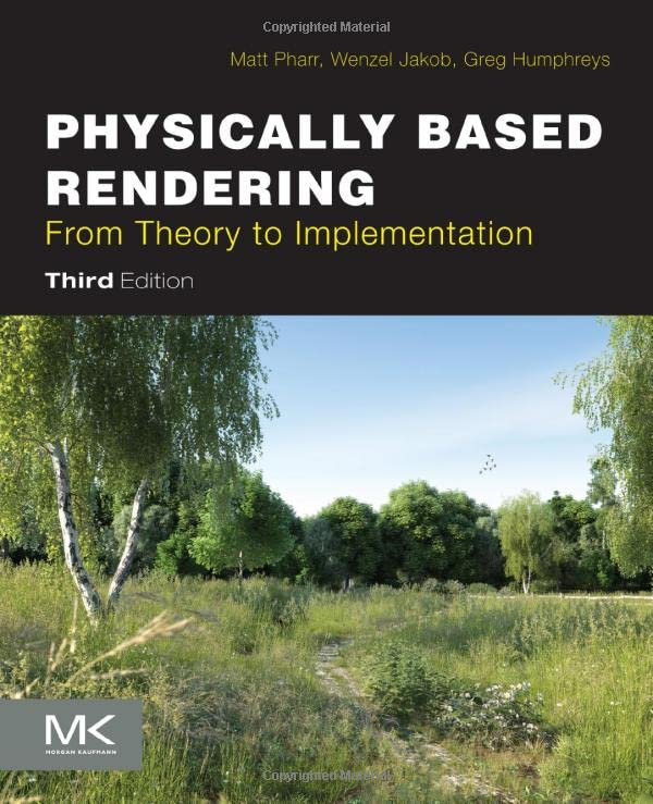 291. Physically Based Rendering, Third Edition: From Theory to Implementation
