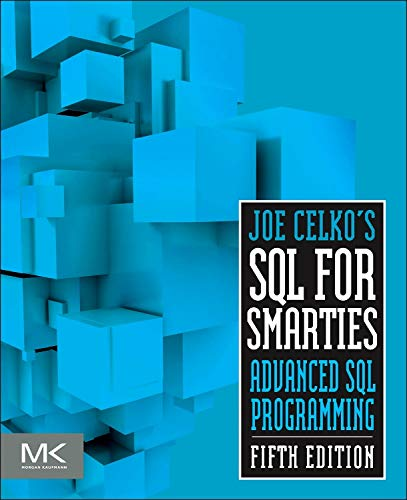 PDF Joe Celko s SQL for Smarties Fifth Edition Advanced SQL Programming
